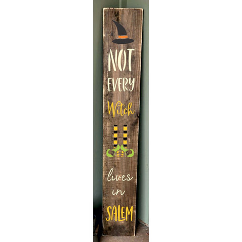 Not Every Witch Lives in Salem Vertical Porch Stencil. Celebrate Halloween and make your own sign now!