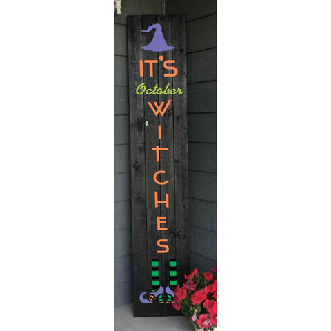 It's October Witches Vertical Porch Sign Stencil! Make your own Halloween Signs today!