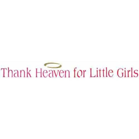 Thank Heaven for Little Girls Stencil
