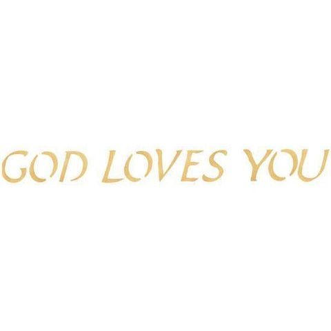 God Loves You Stencil
