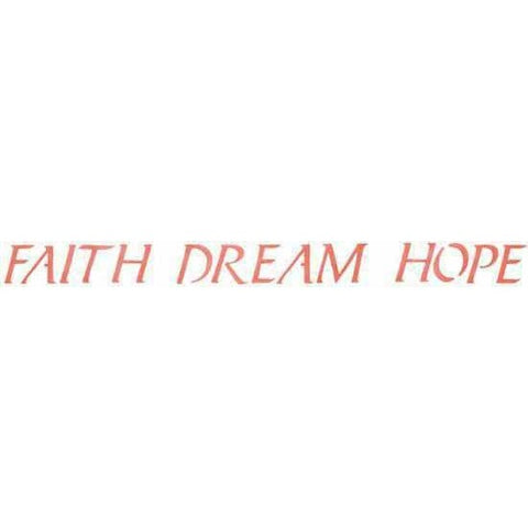 Faith Dream Hope Stencil