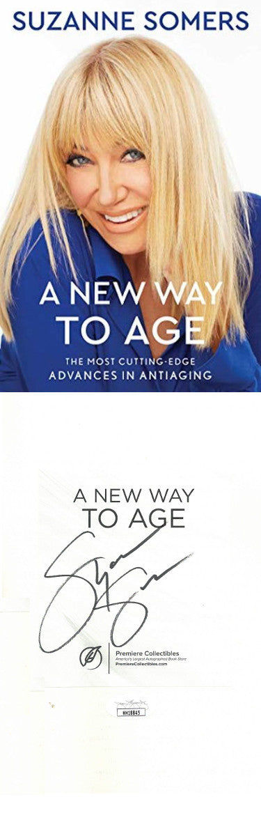 Suzanne Somers Signed 2020 A New Way to Age Hardcover Book Bookplate Edition (JSA)