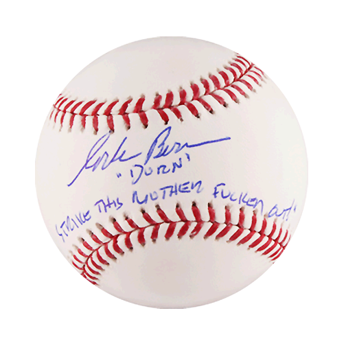 "Major League The Movie ""Dorn"" Corbin Bernsen Autographed Official Major League Baseball (JSA) Special Inscription"