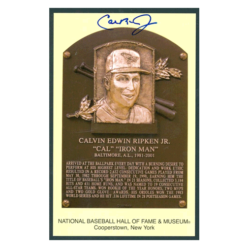 Cal Ripken Jr AUTOGRAPHED HALL OF FAME POSTCARD (JSA)