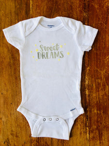 Sweet Dreams - Gerber brand onesie available in sizes from 0-24 months.