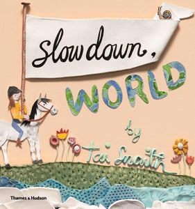 Slow Down World  - book