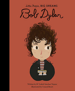 Bob Dylan: Little People Big Dreams - book