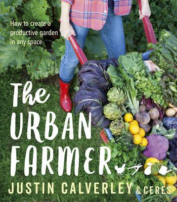 Urban Farmer: How to Create a Productive Garden in Any Space - Book