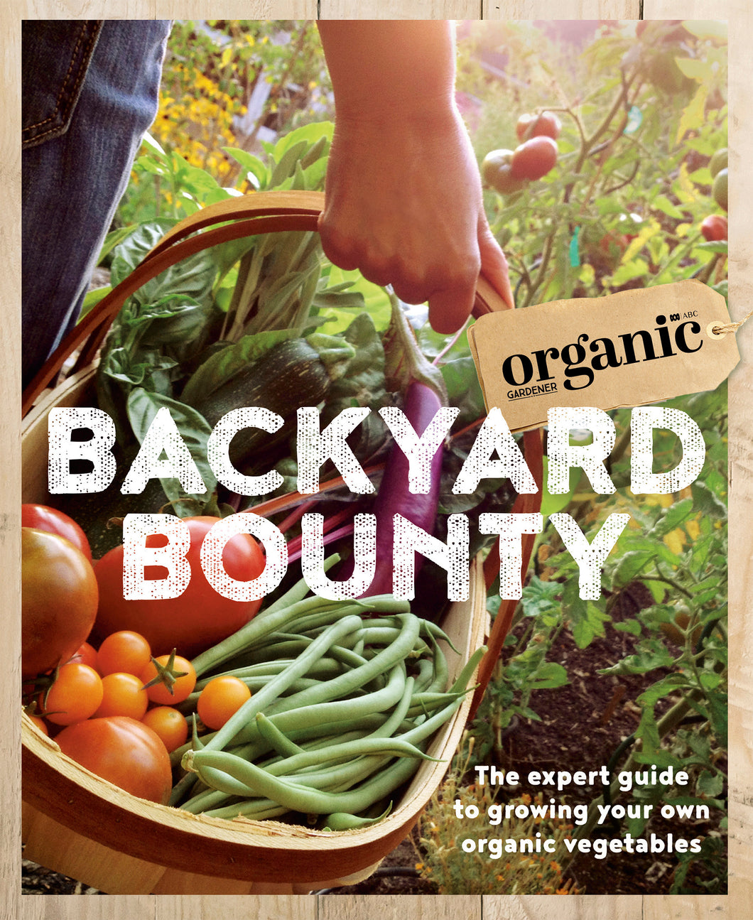 Backyard Bounty - Book