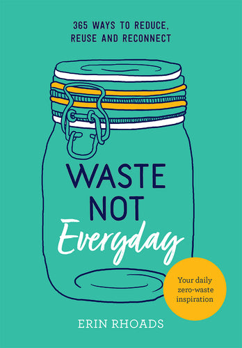 Waste Not Everyday - Book