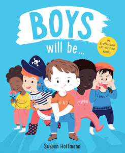 Boys Will Be…    - book