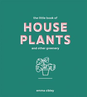 The Little Book of House Plants and Other greenery - Book