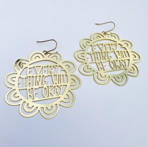 "DENZ ""Everything will be OKAY"" statement earrings  - in Gold"