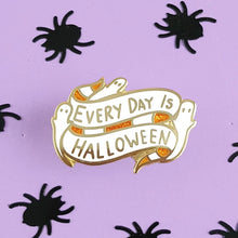Jubly Umph -  EVERY DAY IS HALLOWEEN LAPEL PIN