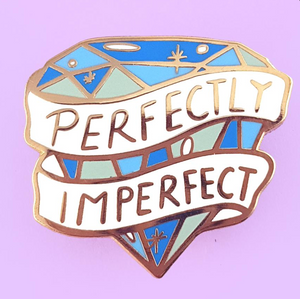 Jubly Umph - PERFECTLY IMPERFECT LAPEL PIN