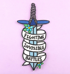 Jubly Umph - FIGHTING INVISIBLE BATTTLES EMBROIDERED PATCH
