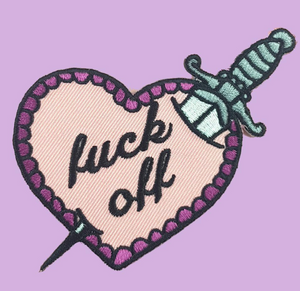 Jubly Umph - FUCK OFF STILETTO HEART EMBROIDERED PATCH
