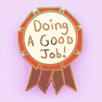 Jubly Umph - Doing a Good Job LAPEL PIN