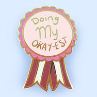 Jubly Umph - Doing My Okay-est LAPEL PIN