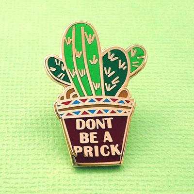 Jubly Umph - DON'T BE A PRICK CACTUS LAPEL PIN