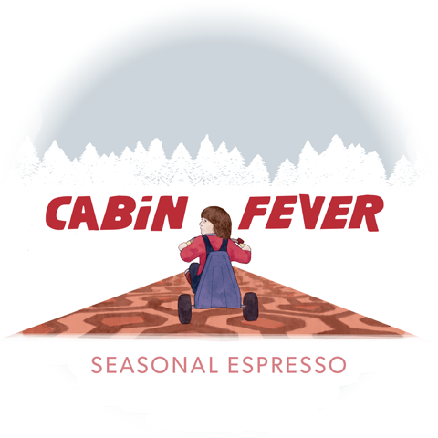 Cabin Fever Seasonal Espresso