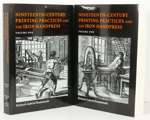 Nineteenth-Century Printing Practices and the Iron Handpress   Volumes One and Two