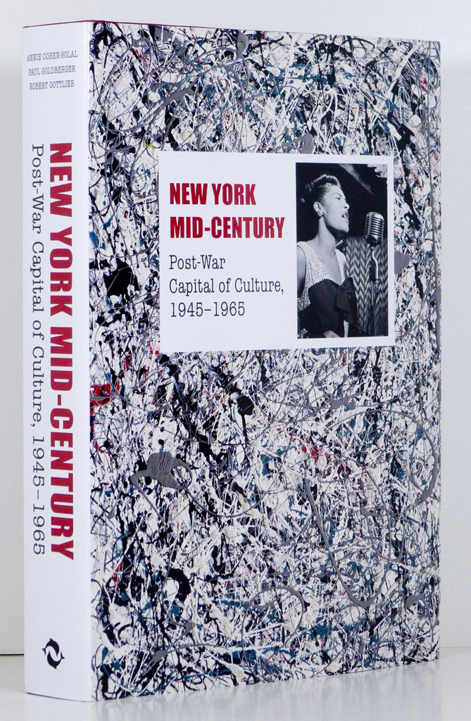 New York Mid-Century  Post-War Capital of Culture 1945-1965