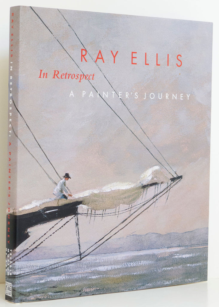Ray Ellis in Retrospect  A Painter's Journey