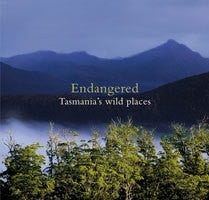 Book cover: Endangered - Tasmania's Wild Places