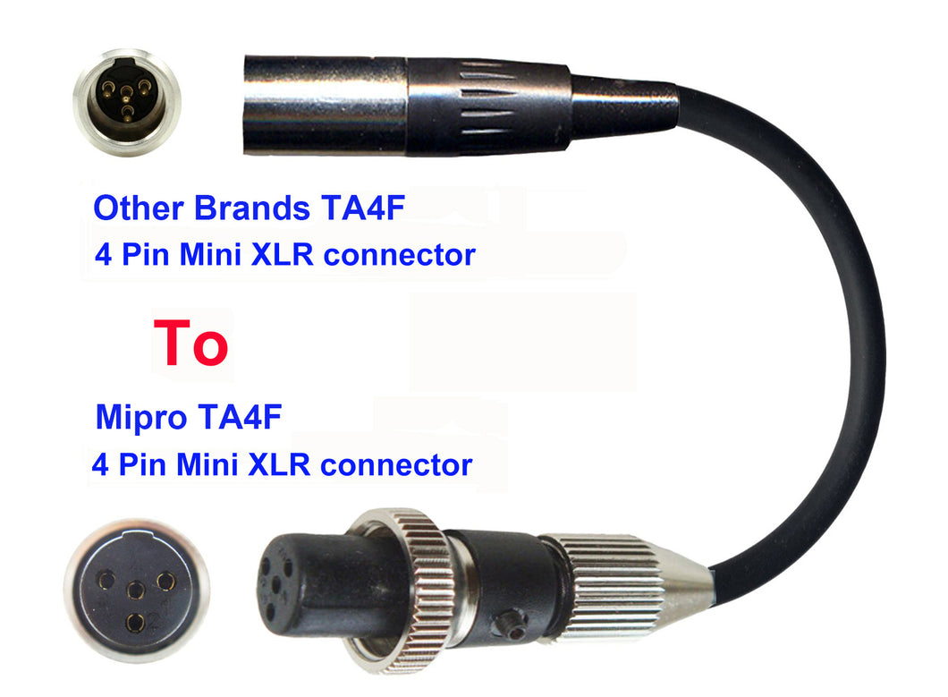 Microphone Adapter - Other Brands Microphones with TA4F 4 pin mini XLR connector TO Mipro Transmitters with 4 Pin TA4M Locking connector