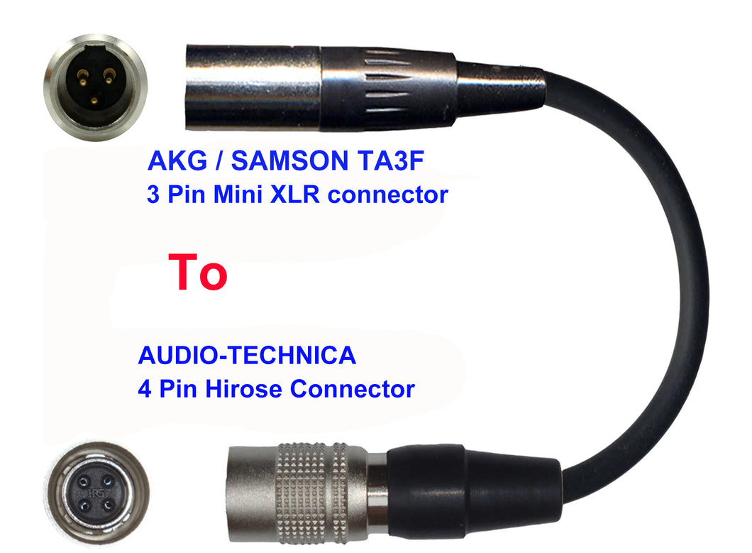 Microphone Adapter - AKG / Samson Microphones with TA3F 3 pin mini XLR  connector TO Audio-Technica Transmitters with 4 pin Hirose connector