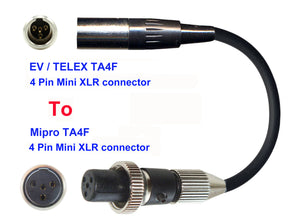Microphone Adapter - EV / Telex Microphones with TA4F 4 pin mini XLR connector TO Mipro Transmitters with 4 pin TA4M Locking connector