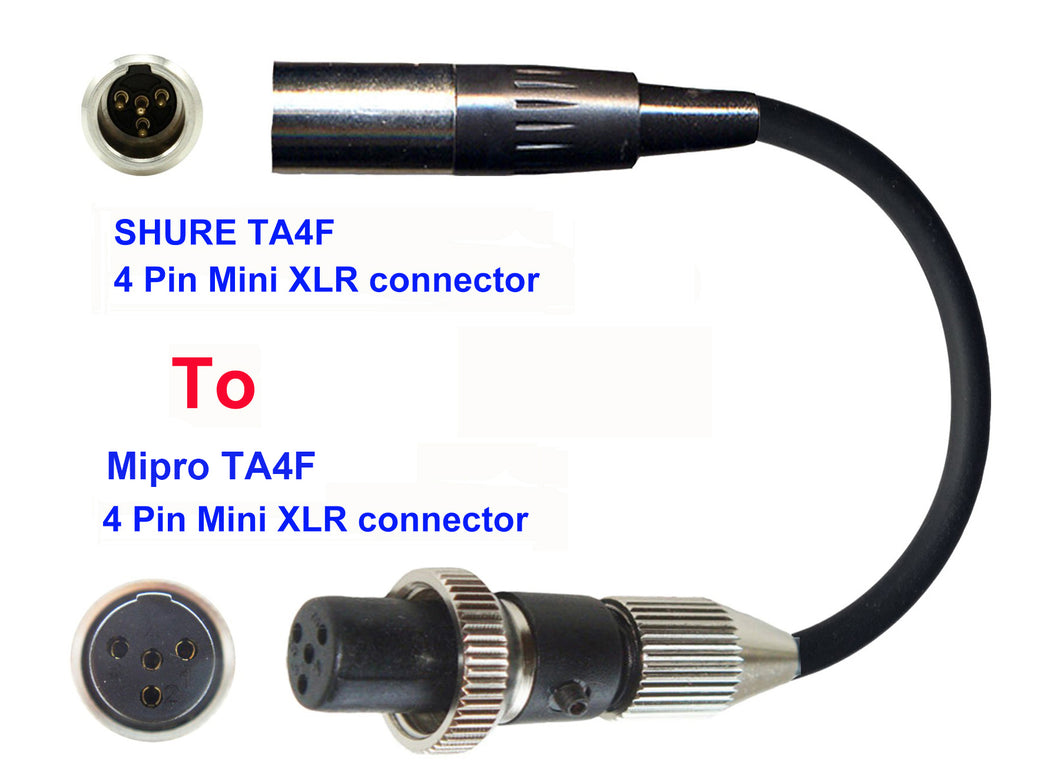 Microphone Adapter - Shure Microphones with TA4F 4 pin mini XLR connector TO Mipro Transmitters with 4 Pin TA4M Locking connector