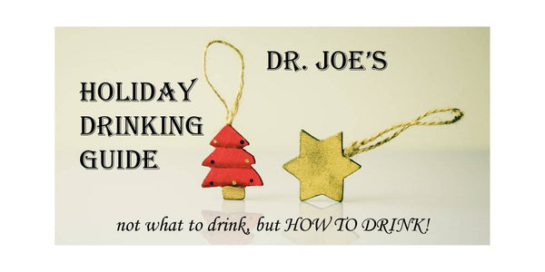 Dr. Joe's Holiday Drinking Guide