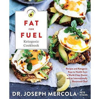 Fat for Fuel Ketogenic Cookbook: Recipes and Ketogenic Keys to Health-Book-Hay House, Inc.-Keto Kuts