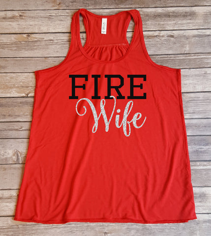 Fire Wife Shirt, Love my Firefighter, Shirt for her, Glitter Wife Shirt