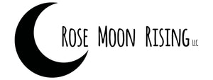 Rose Moon Rising, LLC