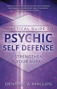 Practical Guide to Psychic Self-Defense Book