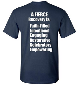 FIERCE Recovery logo on front, custom slogans printed on back