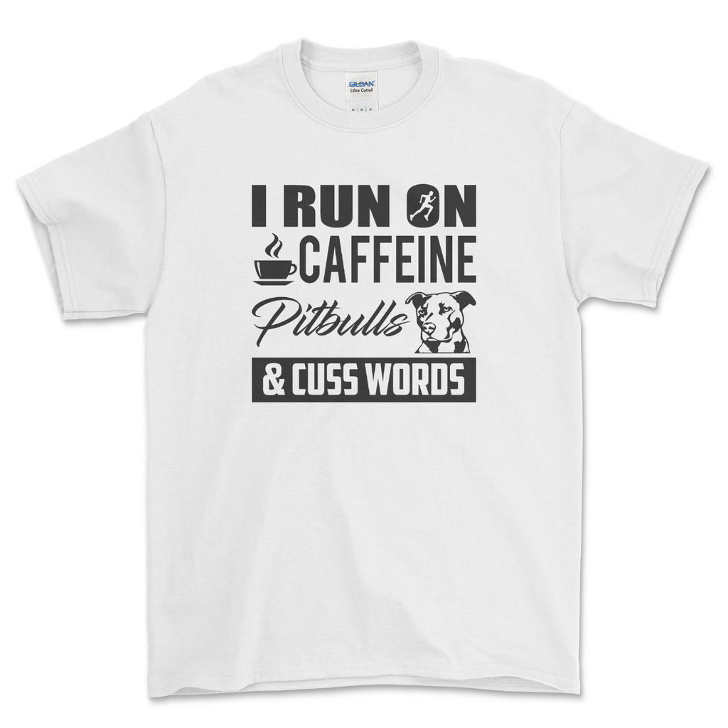 Caffeine, Pitbulls & Cuss Words