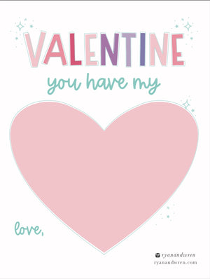 'You Have My Heart' Valentine Card