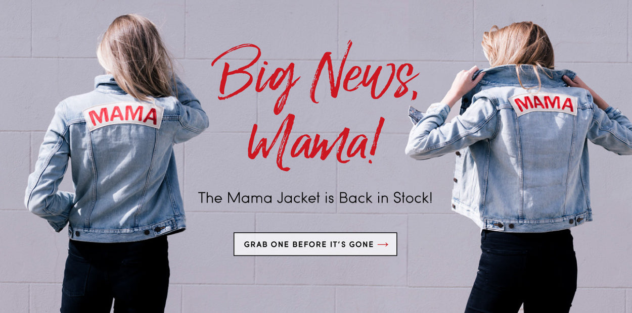 The MAMA Jacket is Back!