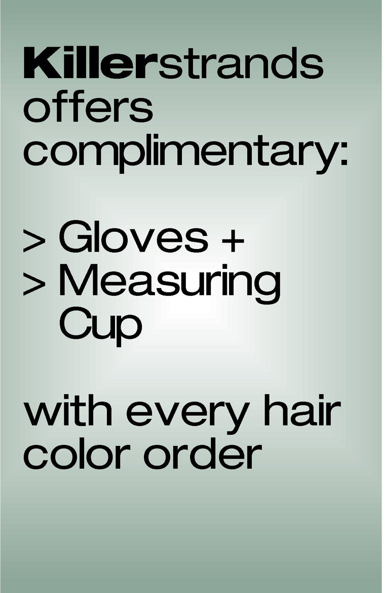 Complimentary Gloves + Measure Cup with all color orders - Killerstrands Hair Clinic