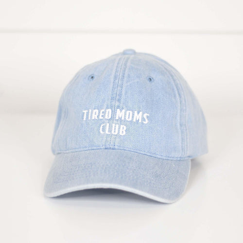 Tired Moms Club Hat,  - Lola Cerina Boutique