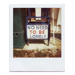Postcard | No Need To Be Lonely Polaroid