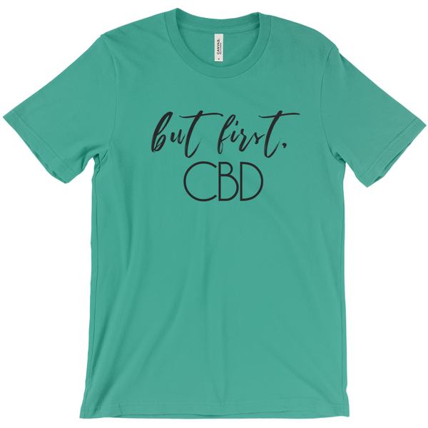 T-SHIRT + BUT FIRST CBD