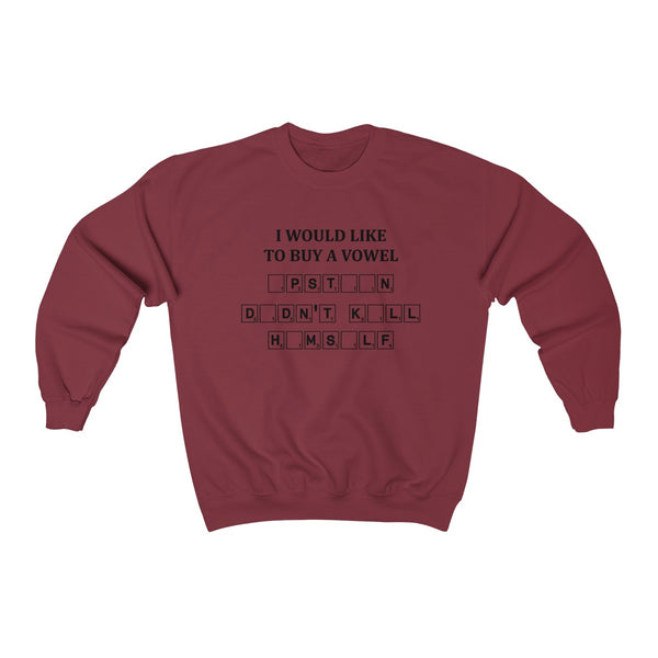 SWEATSHIRT + BUY A VOWEL