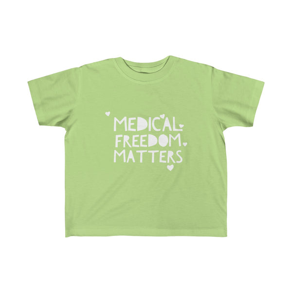 TODDLER + MEDICAL FREEDOM MATTERS