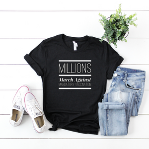 T-SHIRT + MILLIONS MARCH III