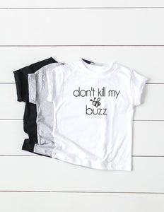 INFANT + DON'T KILL MY BUZZ